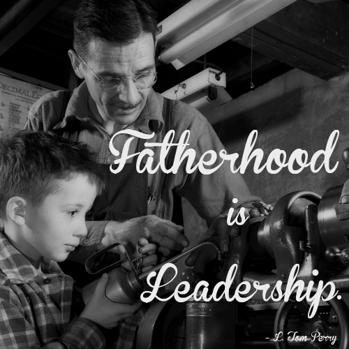 Fatherhood is leadership by L. Tom Perry